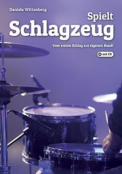 04 Cover Spielt Schlagzeug-Int Kl in Spielt Schlagzeug Drum Book